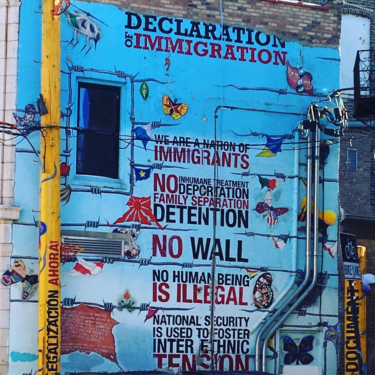 Pilsen Mural Declaration of Immigration - photo by Karen Jean Martinson