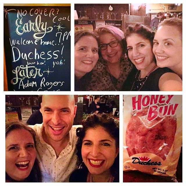 "Clockwise from top: the 55 bar ""marquis,"" welcoming DUCHESS back home; with our pal Janis Siegel; a famous Duchess Honey Bun; the Canadian contingent: Amy, Josh Brown, & Melissa."