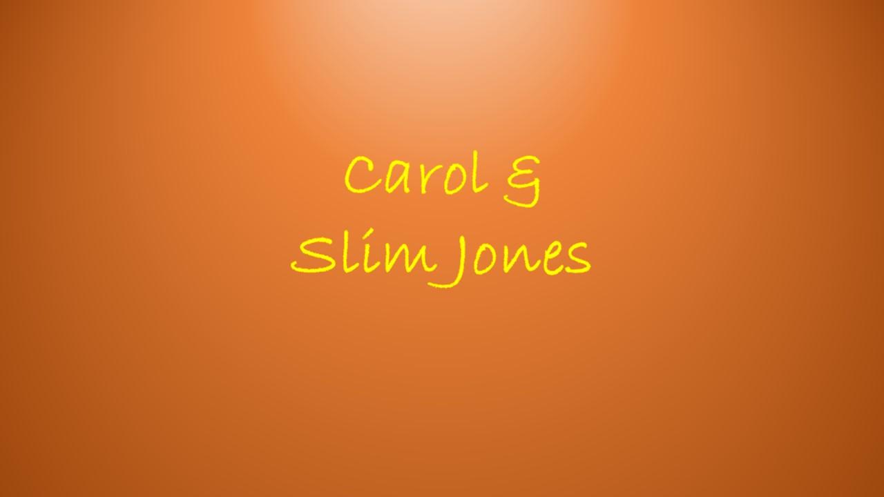 carol and slim jones.jpg