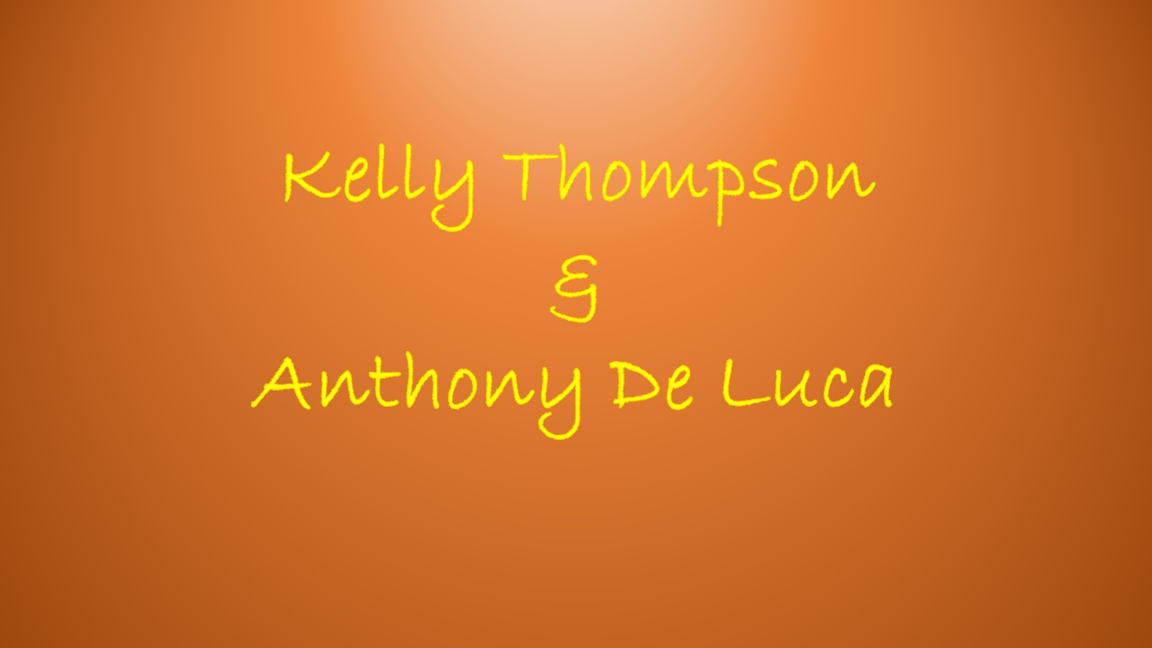 Kelly thompson and anthony de luca.pptx.jpg
