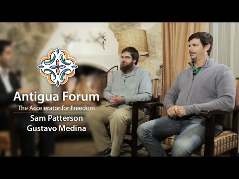 A Conversation on Technology and Liberty   Sam Patterson, Bitcoin expert, and Gustavo Medina, serial tech entrepreneur