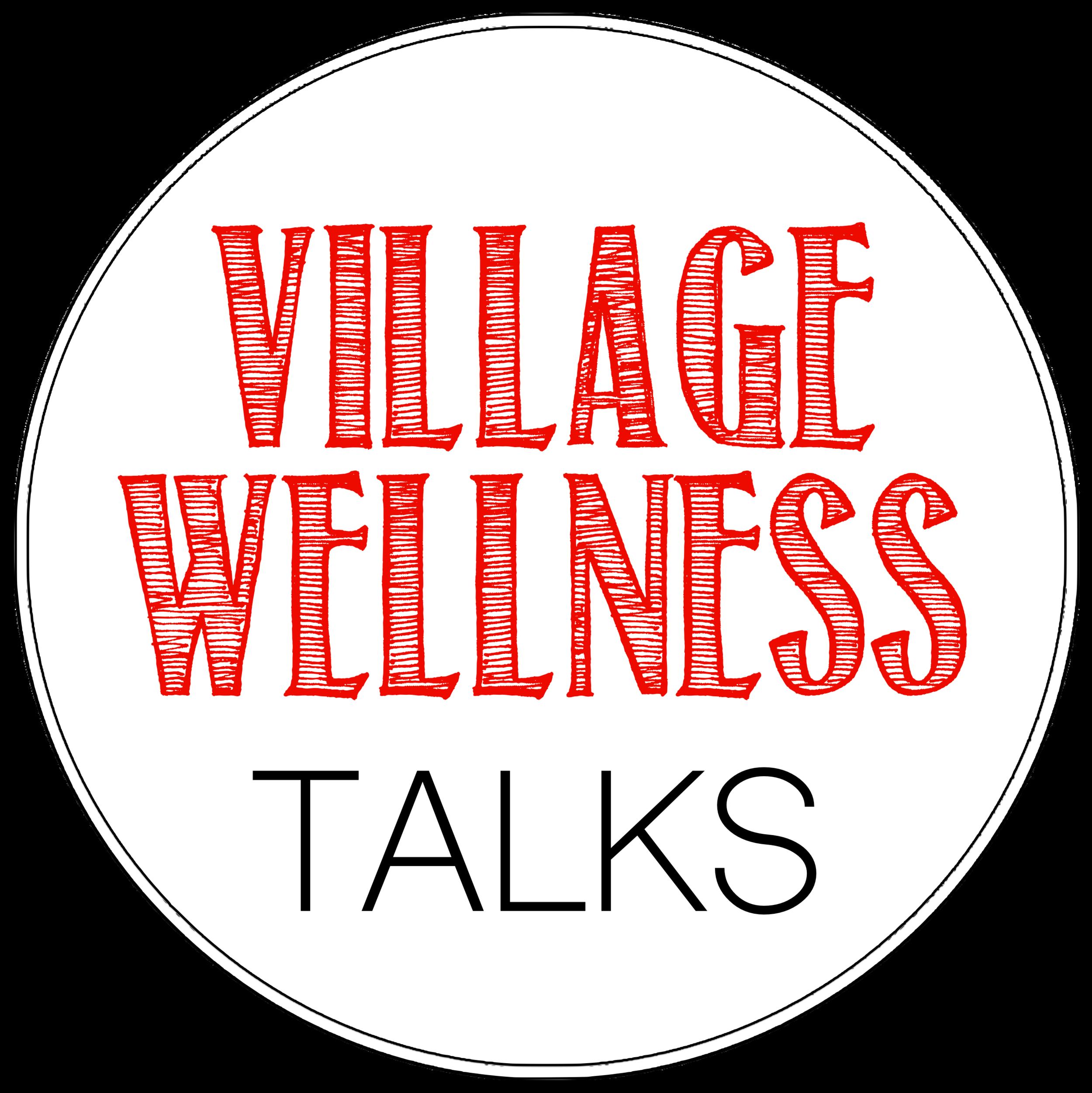 Village Wellness Talks Philadelphia, Mainline