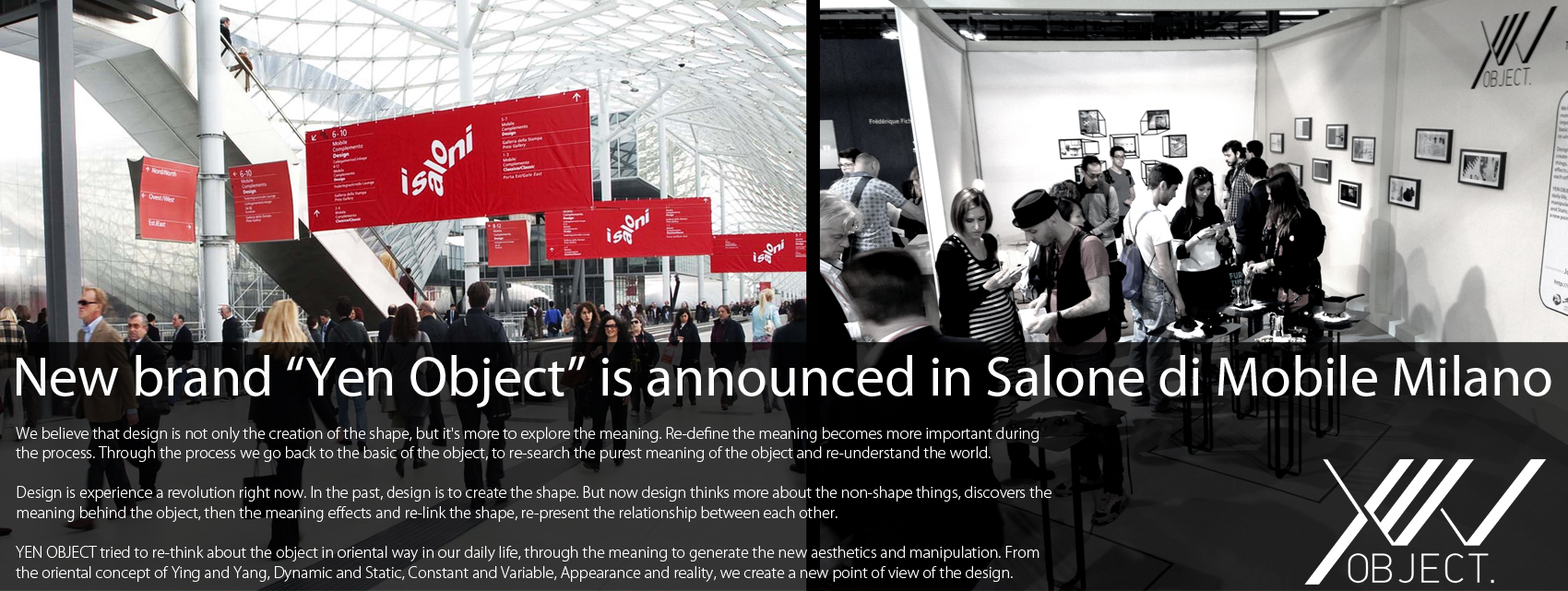 salone di Mobile,米蘭家具展。Yen Object 衍物首次發表。