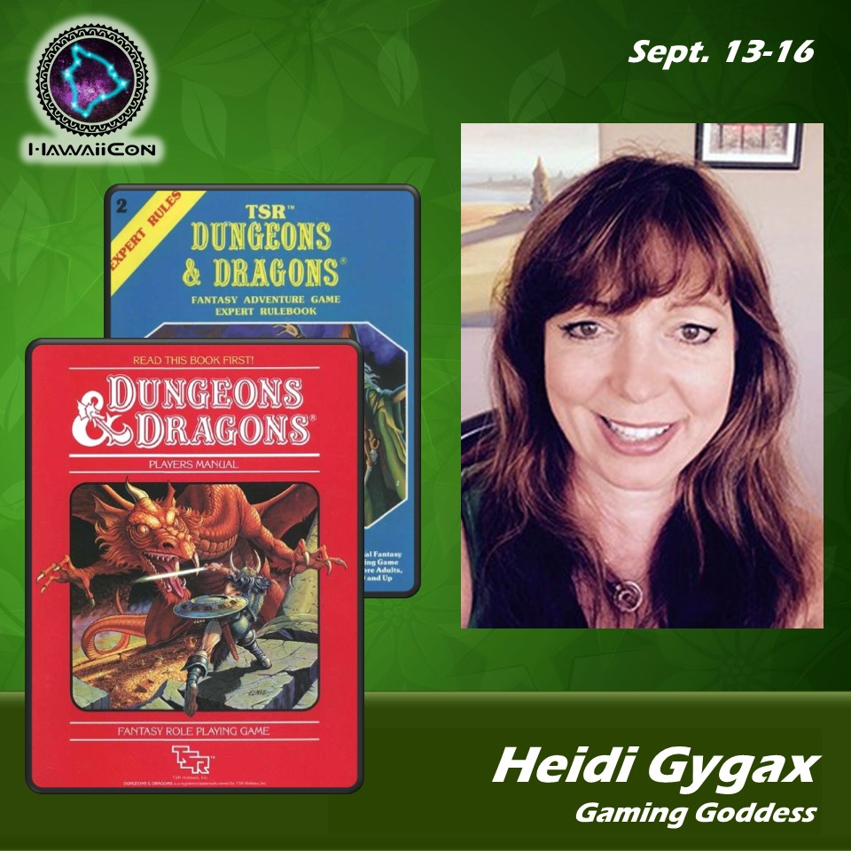 Heidi Gygax - Heidi Gygax grew up in the gaming industry as the third child of Mary Jo and E. Gary Gygax. From a young age, Heidi and her siblings worked assembling games in the basement at 330 Center Street where D&D was born, and where wargamers would gather to spend weekends gaming all night and crashing in the living room. She worked the concession stands at Horticultural Hall for Gen Con game conventions, and in the Gen Con TSR booth from 1979 - 1985. Heidi first played D&D with her father, as DM, most memorably in the Tomb of Horrors, along with her sister Cindy and brother Luke, then later with her coworkers/friends from TSR. Heidi worked at TSR summers and later full time in the Gen Con department, Sales, and the Dungeon Hobby Shop until 1985 when during the infamous TSR takeover where Gary Gygax lost controlling interest and eventually, all rights to his creative works published with his company. After leaving the gaming industry, Heidi has worked in the jewelry industry for 30 years, and spends her time managing a dragon's wealth in gemstones and jewelry as the GMM, and recently promoted to Director of Customer Relationship Management for Na Hoku, a large national jewelry retailer and manufacturer based in Honolulu. Heidi re-entered gaming after a long hiatus by running D&D games each year since 2014 at Gary Con and is now working on co-authoring an AD&D adventure for future publication to be play tested at Hawaii Con. While playing and observing RPG game masters through the years, Heidi prefers the rules-light style of play, with emphasis on role playing rather than hack-and-slash. Gary Con, founded by Gary's children at his funeral, is an annual game convention held each March in Lake Geneva, Wisconsin, celebrating the life and works of Gary Gygax, the Father of Role Playing Games, to gather and do what Gary loved best –play games