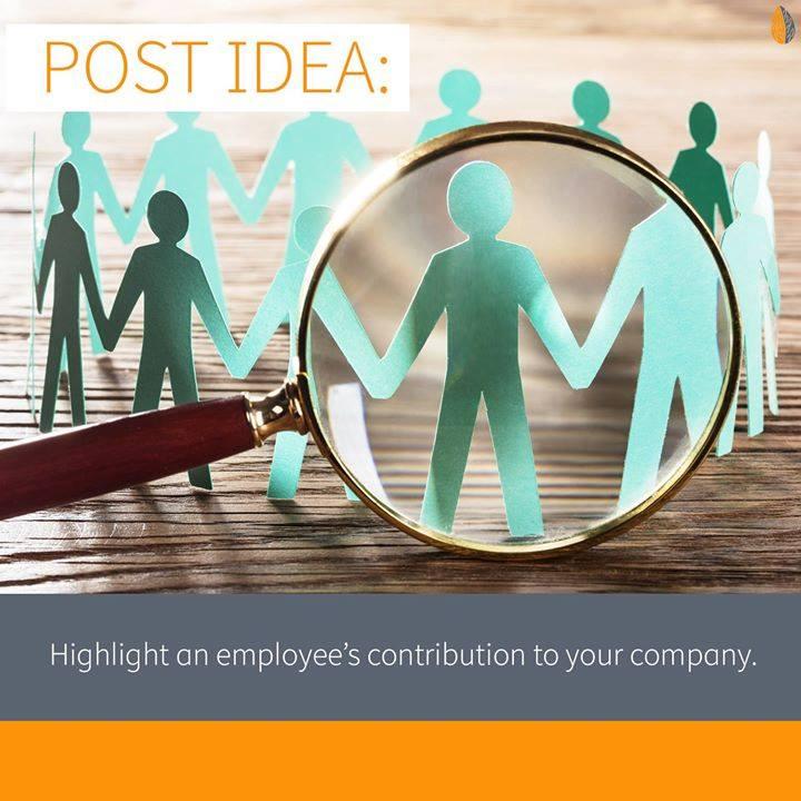 Post Idea: Highlight an Employee