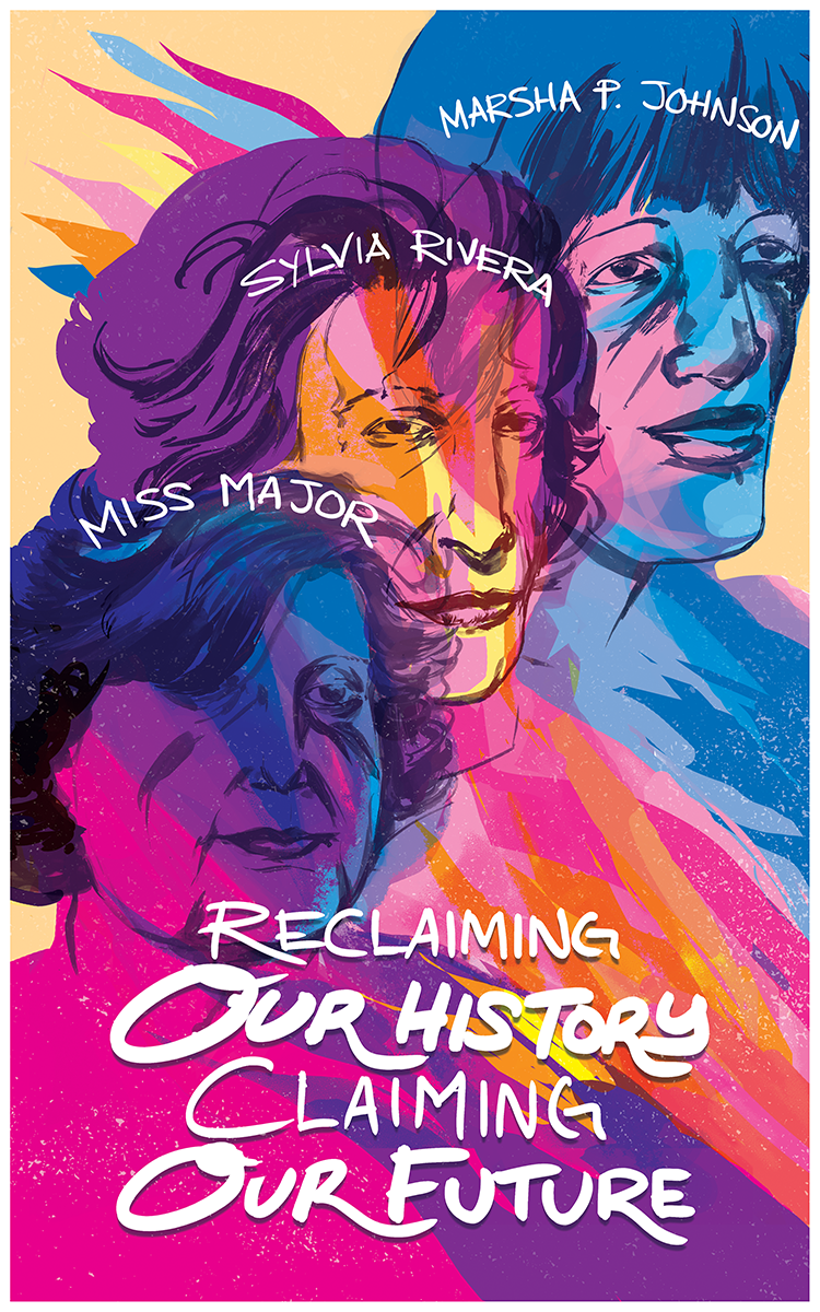 Reclaim Pride poster for Forward Together commemorating the 50th anniversary of the Stonewall Uprising. 2019.