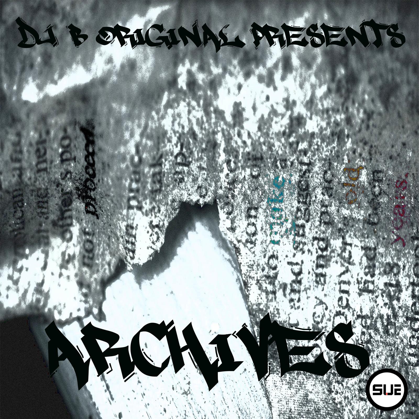 DJ B.Original Presents Archives