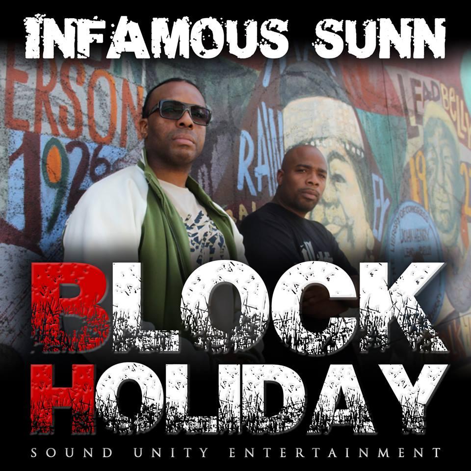 Infamous Sunn- Block Holiday