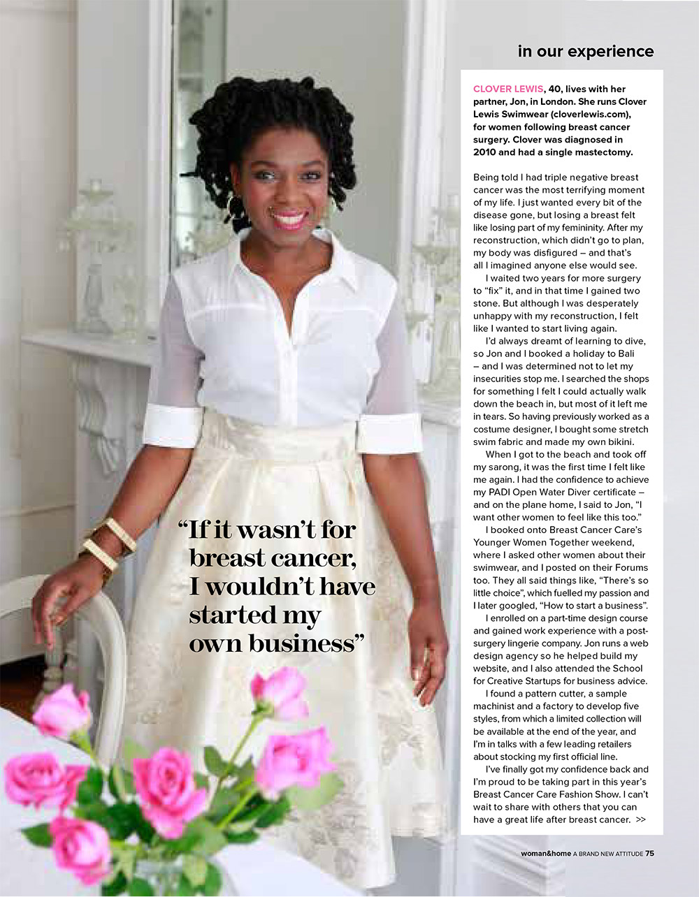 Woman & Home Magazine October 2014 where I speak about how the dilemma of the disease spurned on my desire to create Clover Lewis Swimwear.