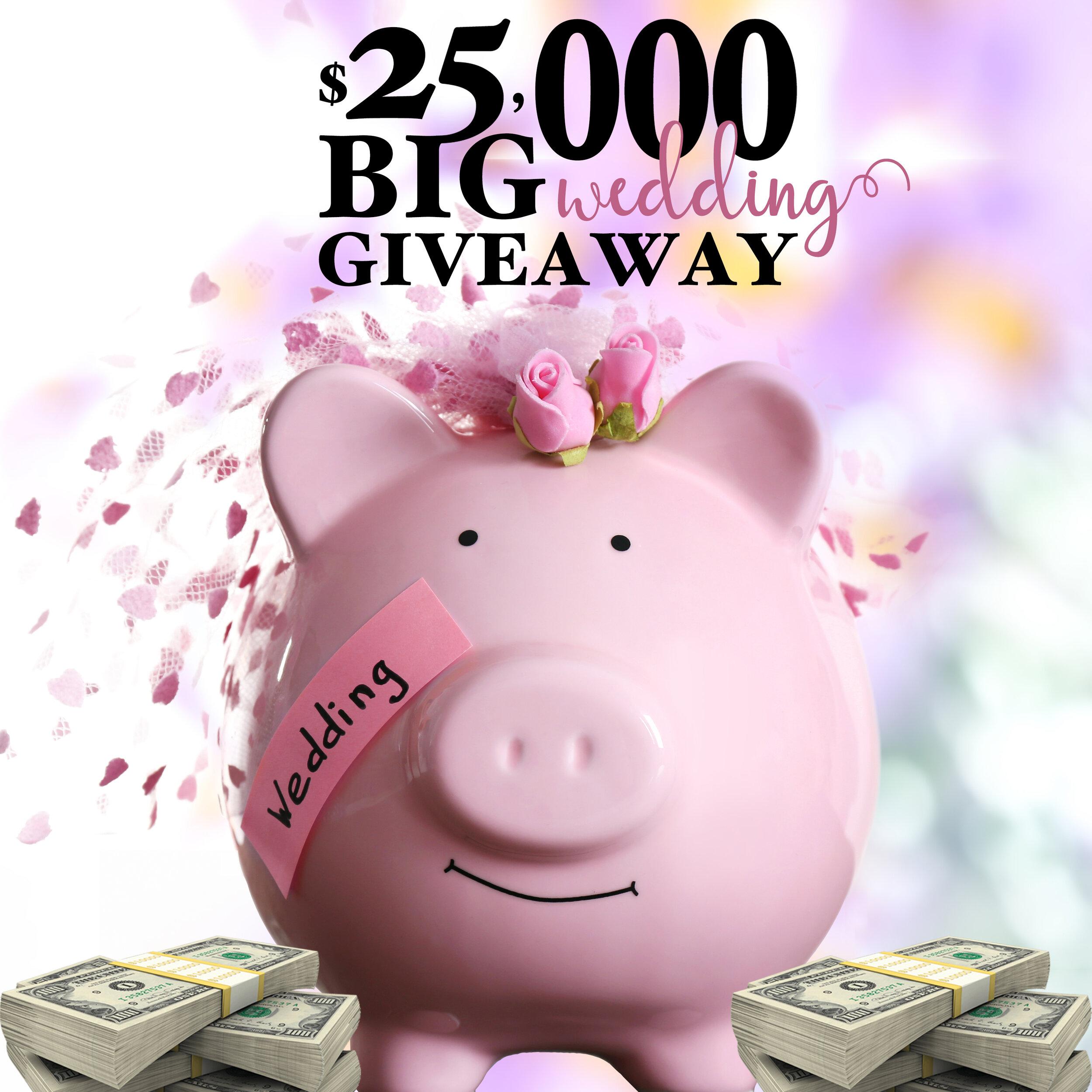 $25,000 Big Wedding giveaway