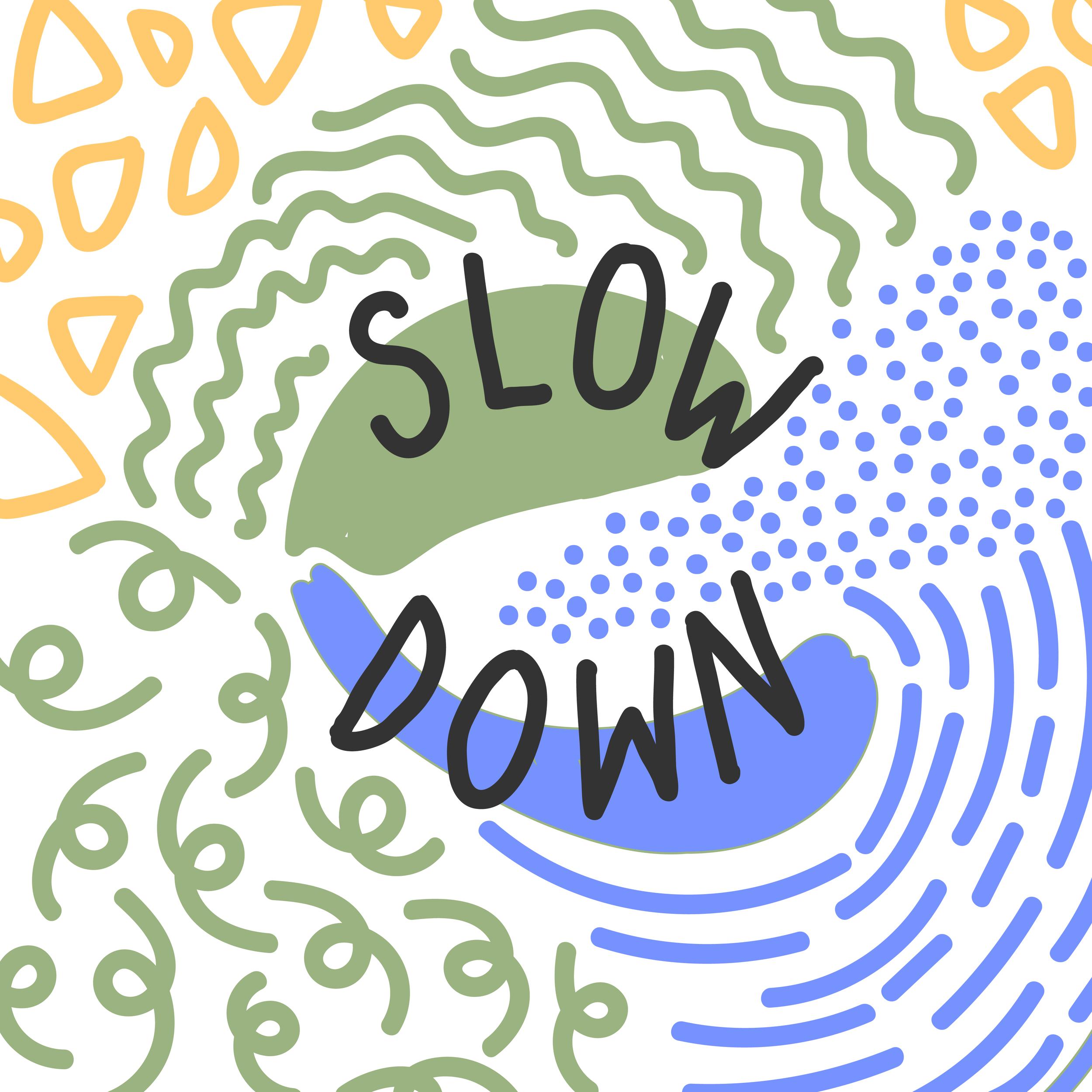 Day 14- SlowDown @600x.png