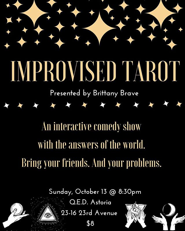 Hey, Truth Seekers! I'm on another edition of the always magical IMPROVISED TAROT comedy show at @qedastoria tonight with the incomparable @brittanybrave and @samimain and so many more funny people. Come get enlightened or frightened...OR BOTH!