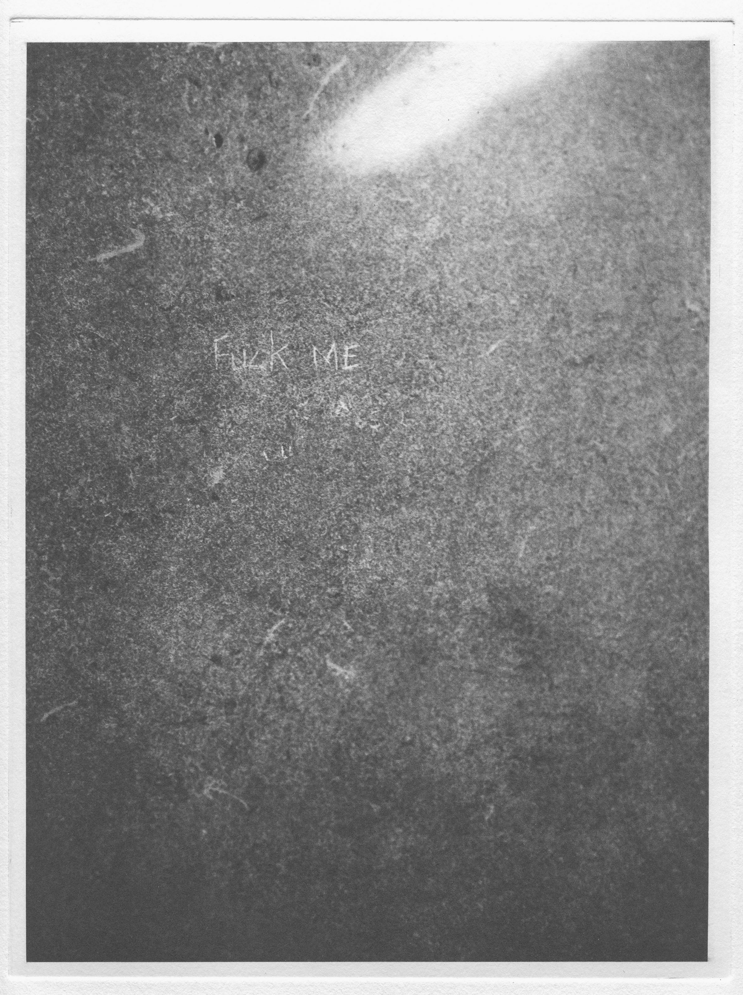 Untitled (Overhead 1_Fuck Me).JPG
