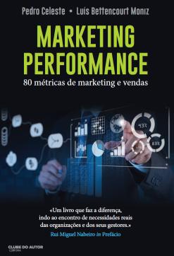 © Marketing Perfomance: 80 métricas de marketing e vendas