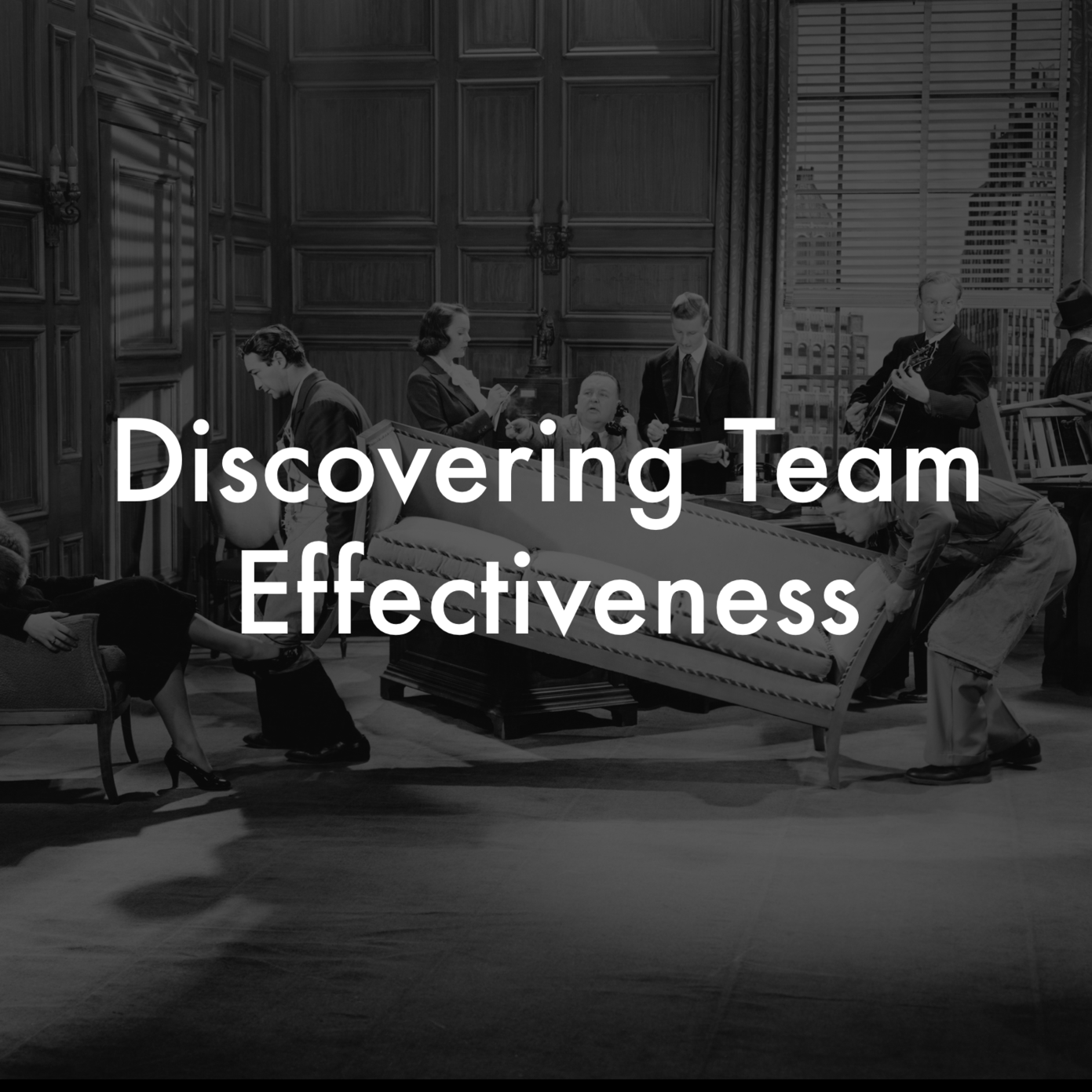 Team effectiveness, team working, enhancing teams, team development, culture.