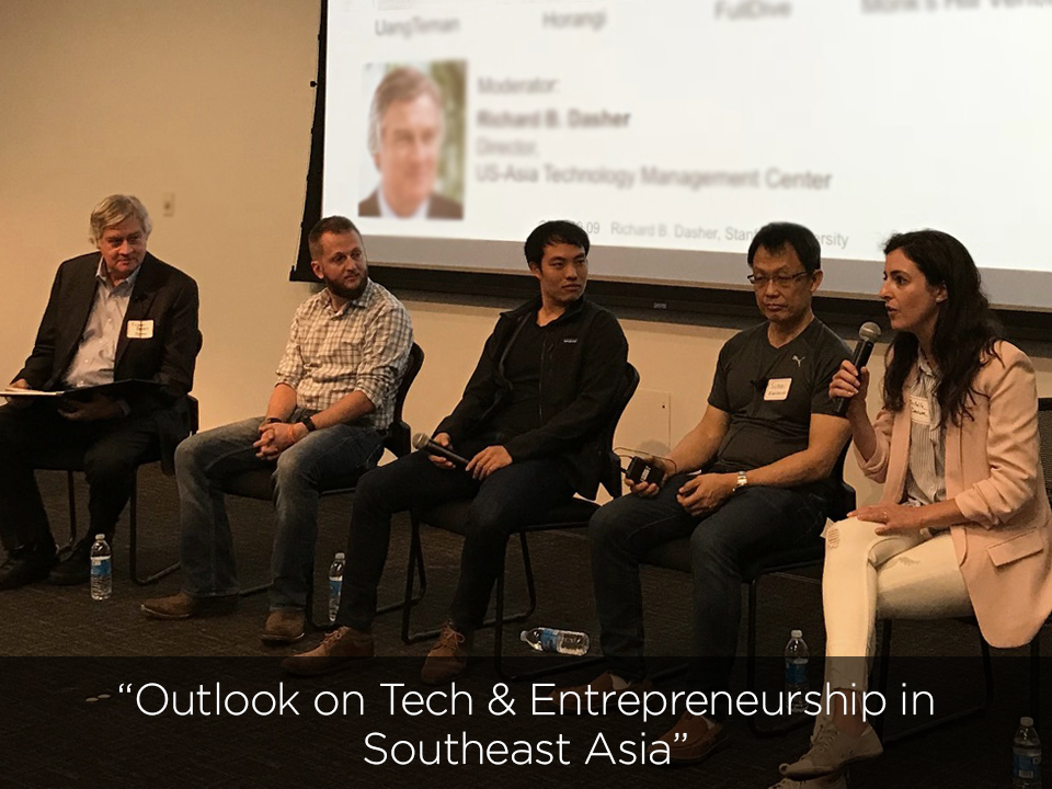 SEA Connect October 10, 2018 @ Stanford University  with Michele Daoud (Principal at Monk's Hill Ventures), Sukan Makmuri (UangTeman), Lee Sult (Horangi), Yosen Utomo (Fulldive) and Richard B. Dasher.
