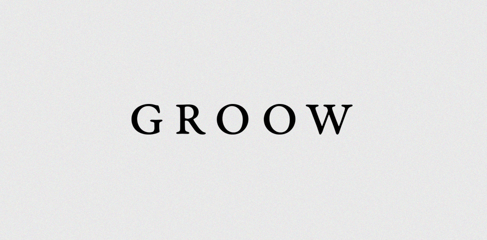 GROOW