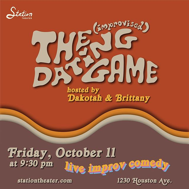 🚨 THIS FRIDAY 🚨  The (Improvised) Dating Game 9:30pm at Station Theater  Hosted by moi and @golddustdakotah  Watch as two special audience members fall in love with 6 somewhat eligible bachelors/ettes 💕