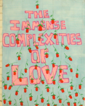 The Immense Complexities of Love 2006