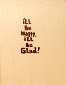 I'll Be Happy I'll Be Glad 2006