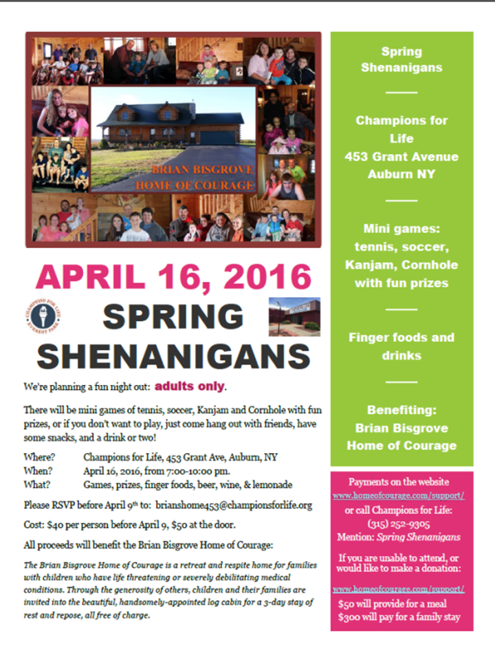 To register for the Spring Shenanigans or make a donation please go to: http://www.homeofcourage.com/support