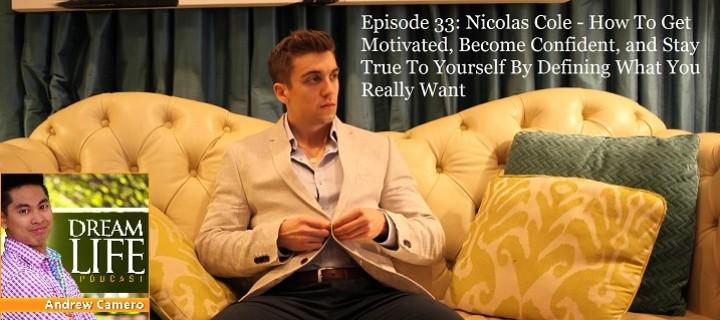 nicolascoledreamlifepodcast