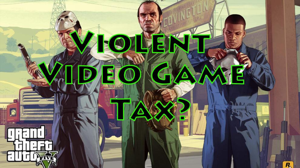 Should Violent Video Games be Taxed More? - https://www.google.com/amp/s/www.gamespot.com/amp-articles/violent-video-games-should-be-taxed-extra-lawmaker/1100-6456961/