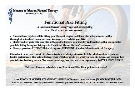 Functional Bike Fitting offered at Johnson & Johnson Physical Therapy: Call our office and schedule your appointment today! (970) 879-4558
