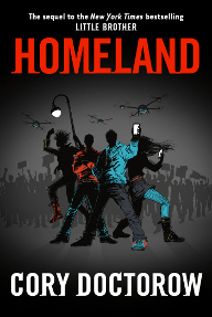 Homeland by Cory Doctorow ~ book review from www.CompulsivelyQuirky.com