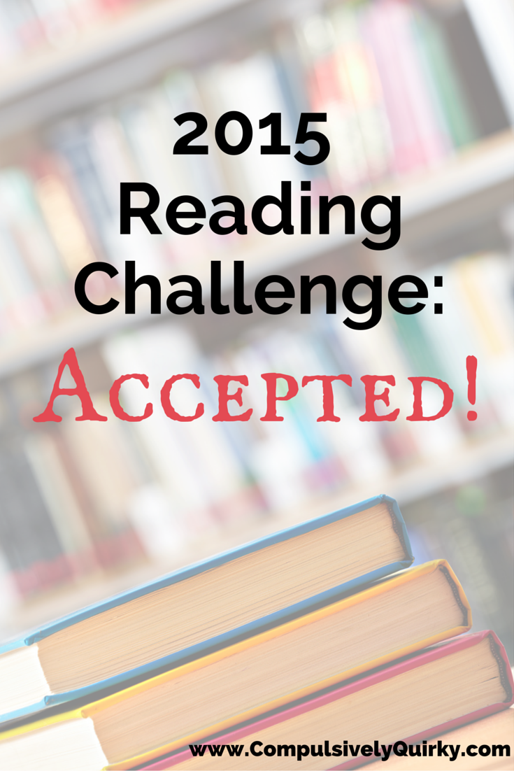 2015 Reading Challenge: Accepted! on www.CompulsivelyQuirky.com