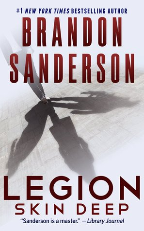 Legion: Skin Deep by Brandon Sanderson from www.CompulsivelyQuirky.com