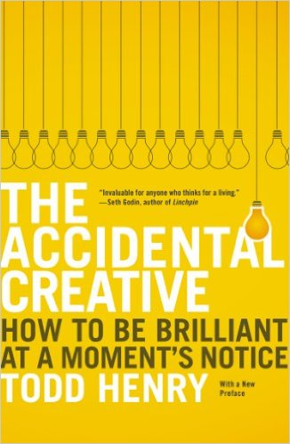 The Accidental Create: How to be Brilliant at a Moment's Notice by Todd Henry ~ book review at Compulsively Quirky