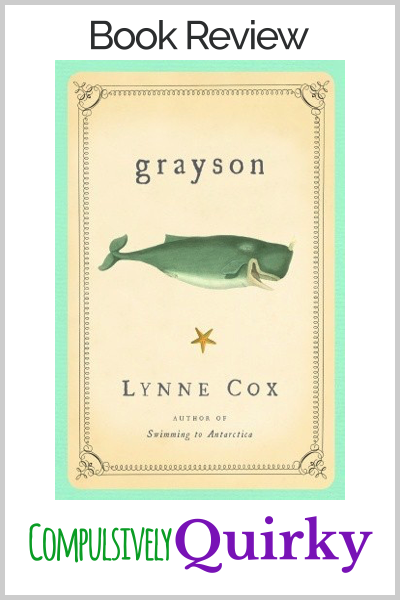 Grayson by Lynne Cox ~ a four star book review for this inspiring ocean adventure