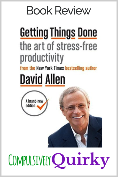 GTD by David Allen ~ I finally put aside some time to read the brand-new edition of GTD ~ Check out my three-star review