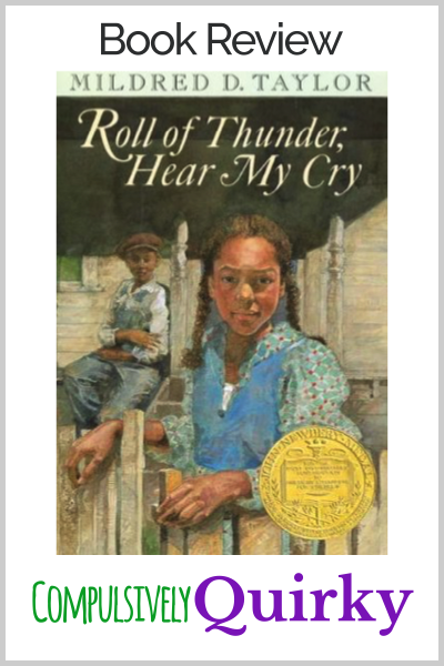 Roll of Thunder, Hear My Cry by Mildred D. Taylor ~ five star book review of this historical fiction story every middle schooler interested in Civil Rights should read!