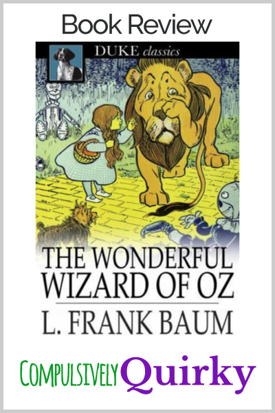 The Wizard of Oz by L. Frank Baum ~ book review of an engrossing audiobook performed perfectly by Anne Hathaway
