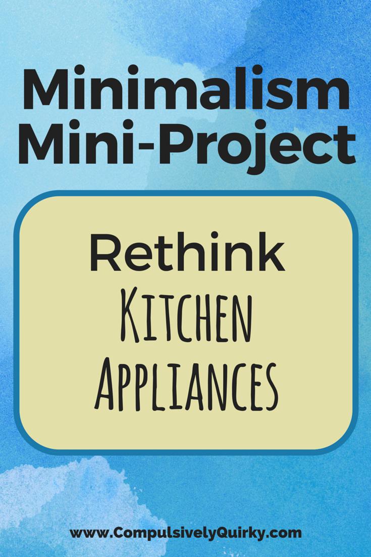 minimalism-miniproject-rethink-kitchen-appliances.png