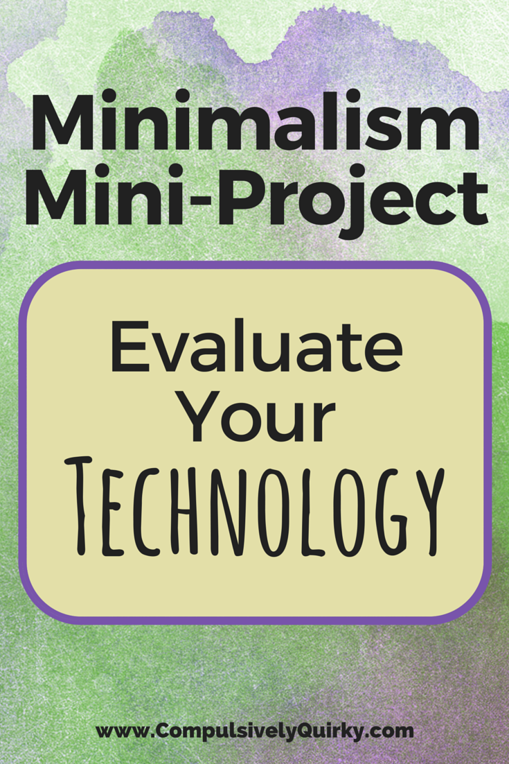 minimalism-miniproject-evaluate-technology.png