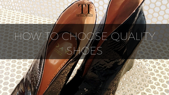 How to choose quality shoes, personal stylist, style, shoes