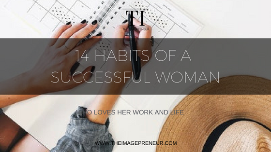 14 Habits of a successful woman