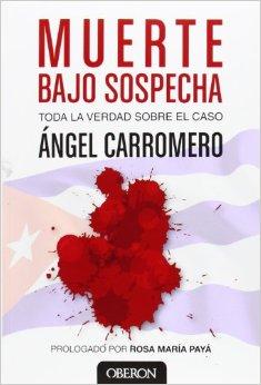 """Portada del libro de Ángel Carromero """"Muerte Bajo sospecha"""""""