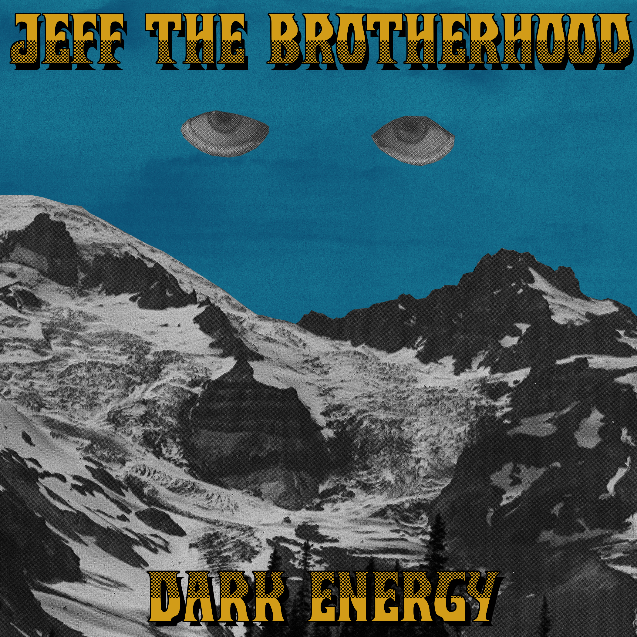 Jeff the Brotherhood - Dark Energy 7""