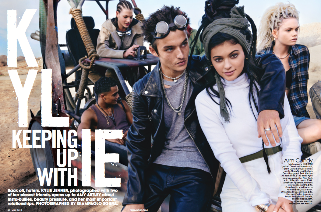 COVER STORY WITH KYLIE JENNER.   TEEN VOGUE, MAY 2015