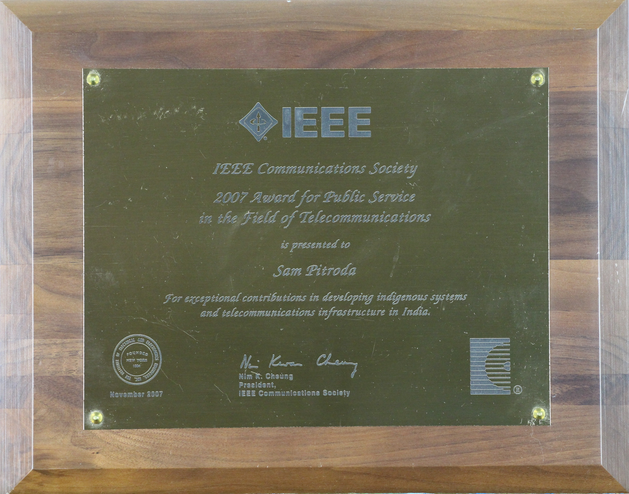 Award for Public Services in the Field of Telecommunications, IEEE Communications Society, 2007