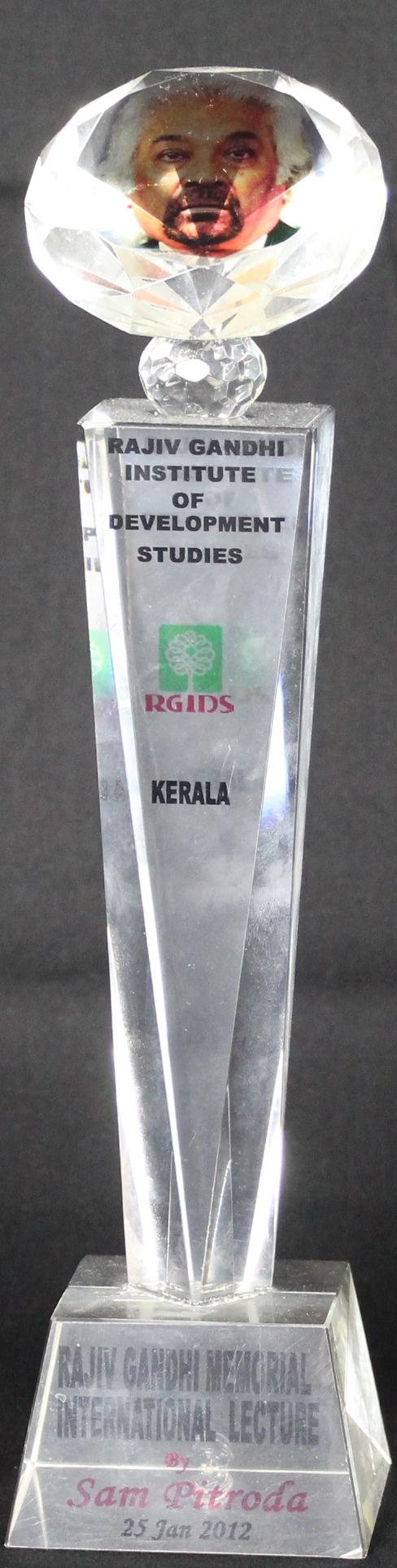 Award of Appreciation for Rajiv Gandhi Memorial International Lecture, Rajiv Gandhi Institute of Development Studies, Kerala, 2012