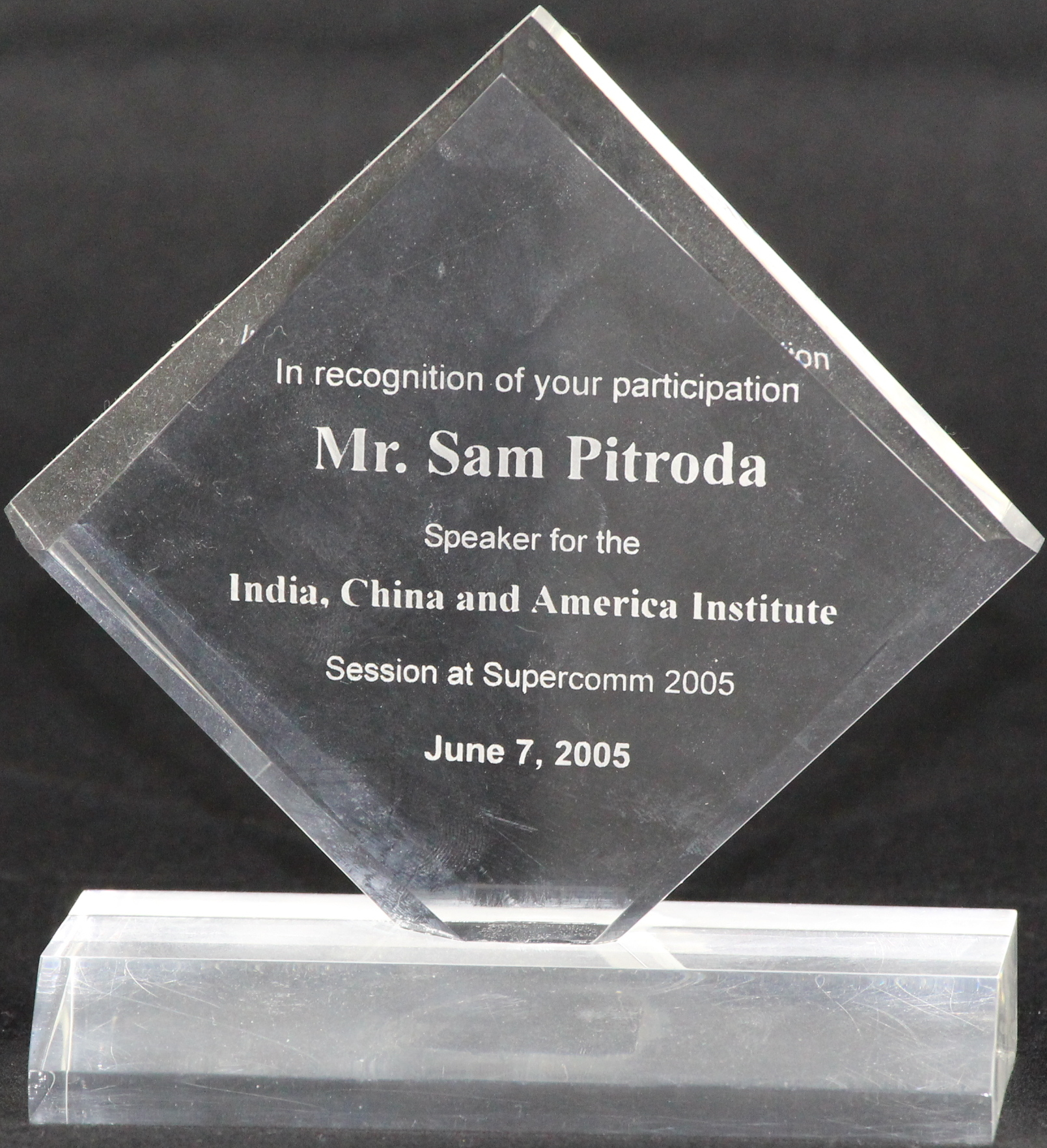 Speaker Award for the India, China, and America Institute Session at Supercomm, 2005