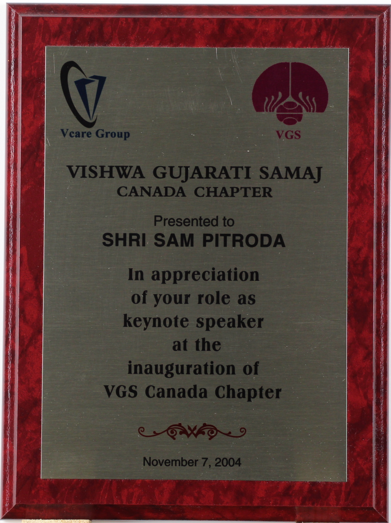 Inauguration Keynote Speaker Award of Appreciation, VGS Canada Chapter, 2004