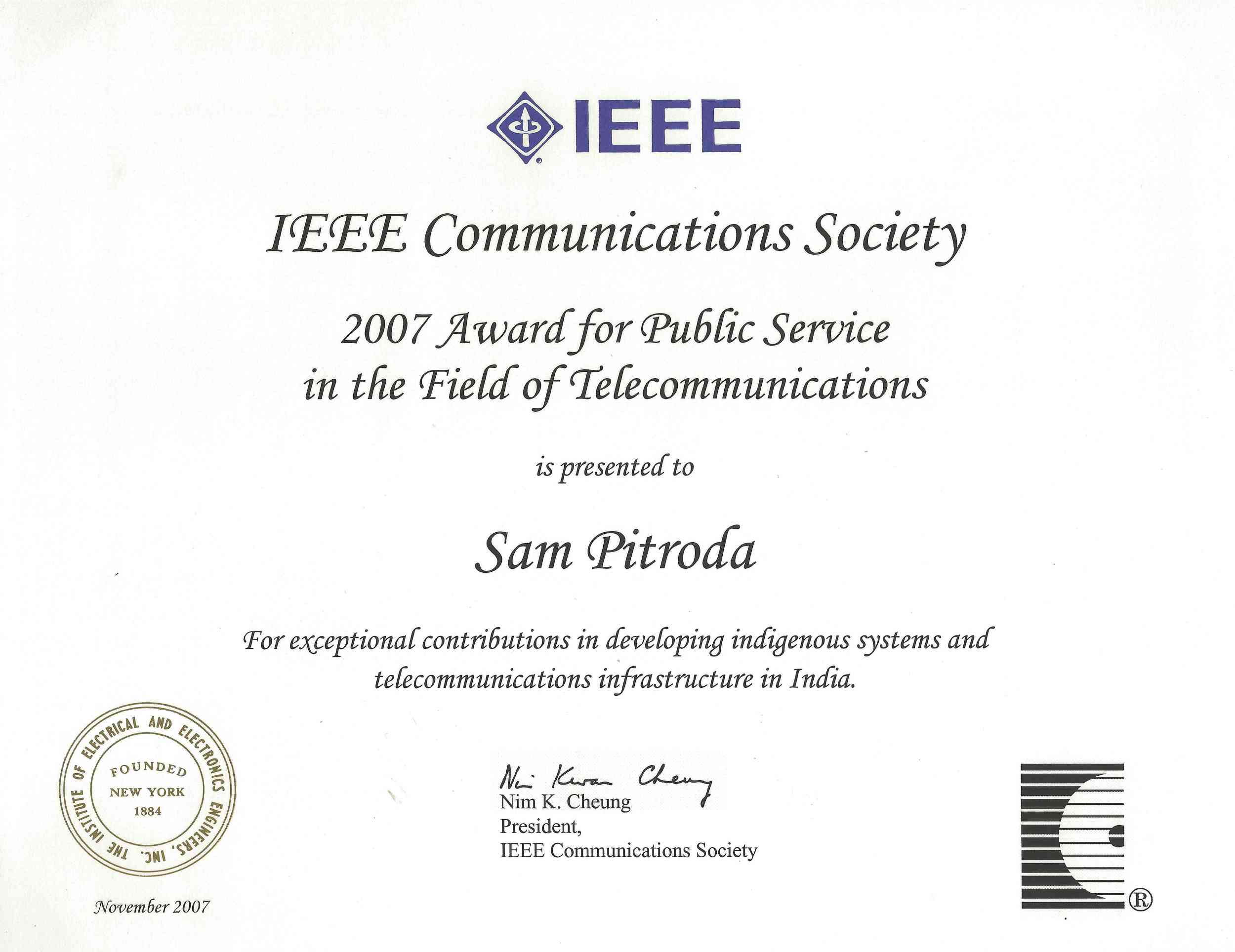 Award for Public Service in the Field of Telecommunications, IEEE Communications Society, 2007