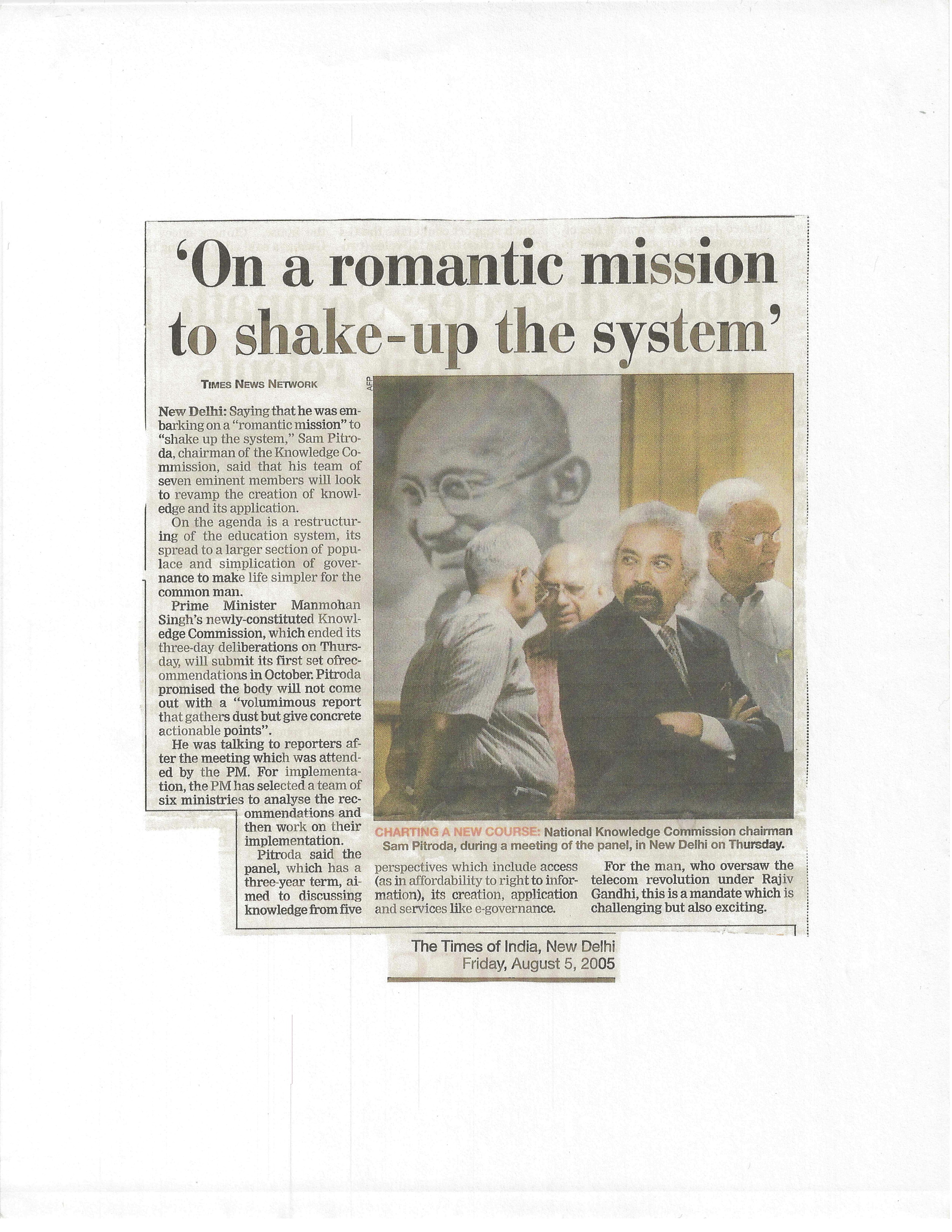 """On A Romantic Mission to Shake-Up the System,"" Times of India, 2005"