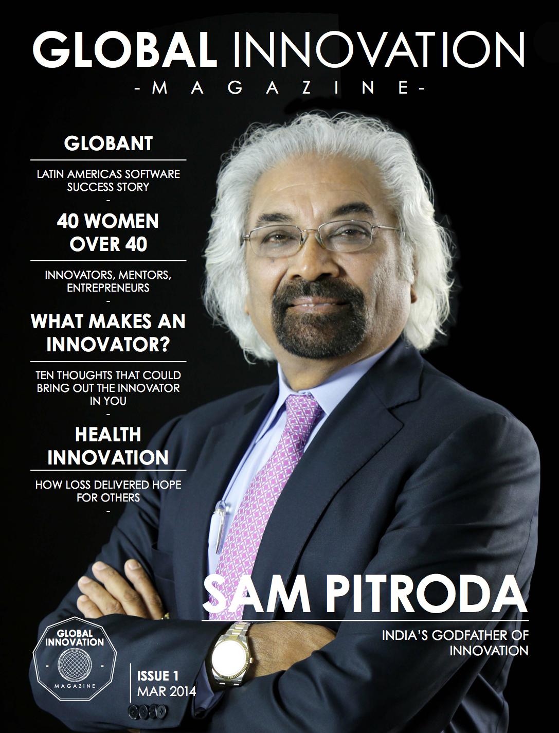 """""""Sam Pitroda: India's Godfather of Innovation,"""" Global Innovation Magazine, 2014"""